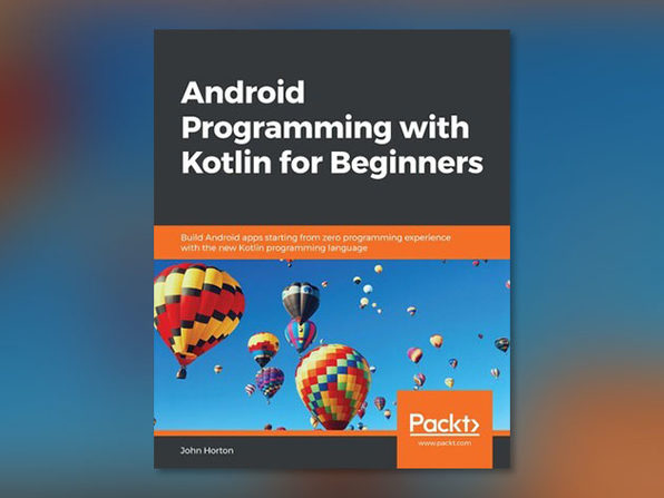 Android Programming with Kotlin for Beginners - Product Image
