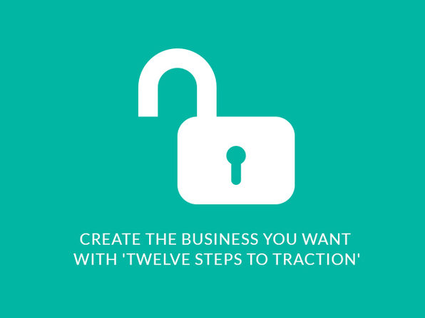 Create the Business You Want with 'Twelve Steps to Traction' - Product Image