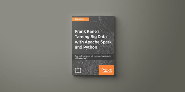 Frank Kane's Taming Big Data with Apache Spark & Python eBook - Product Image