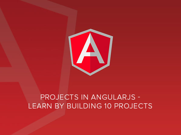 Projects in AngularJS - Learn by Building 10 Projects - Product Image