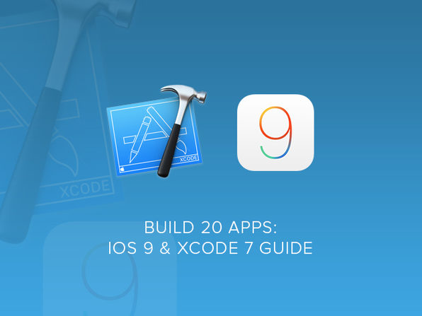 Build 20 Apps: iOS 9 & Xcode 7 Guide - Product Image