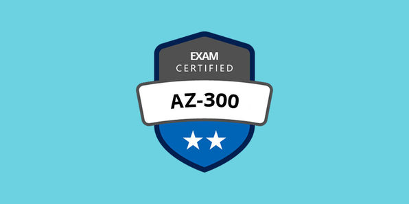 AZ-300 Azure Architecture Technologies Certification Exam Prep - Product Image
