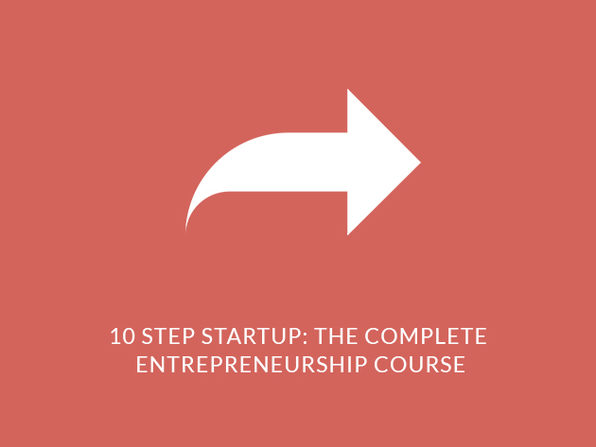 10 Step Startup: The Complete Entrepreneurship Course  - Product Image