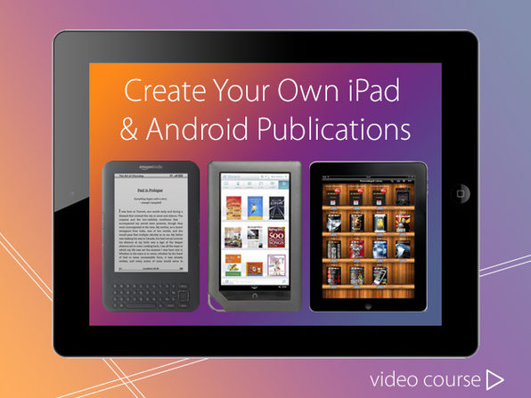 Create Your Own iPad & Android Publications - Product Image