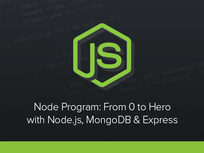 'Node Program: From 0 to Hero with Node.js, MongoDB & Express' Course - Product Image