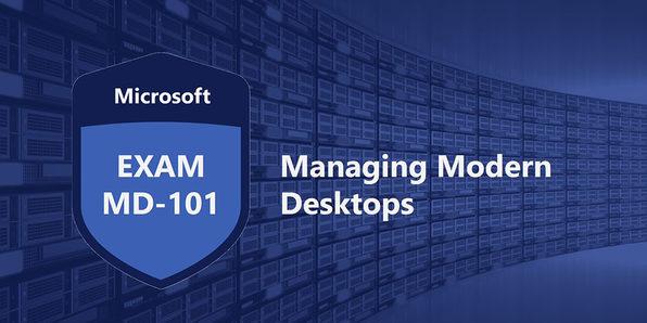 Microsoft MD-101: Managing Modern Desktops - Product Image