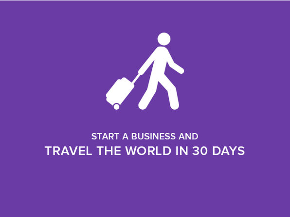 Start a Business and Travel the World in 30 Days - Product Image