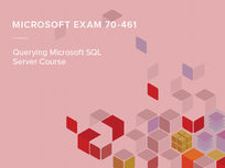 Microsoft Exam 70-461: Querying Microsoft SQL Server Course - Product Image