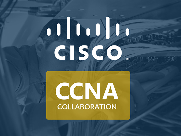 Prep to Earn Your Cisco CCNA Collaboration Certification with 36 Hours of Training