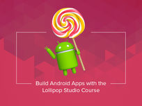 Build Android Apps with the Lollipop Studio Course - Product Image