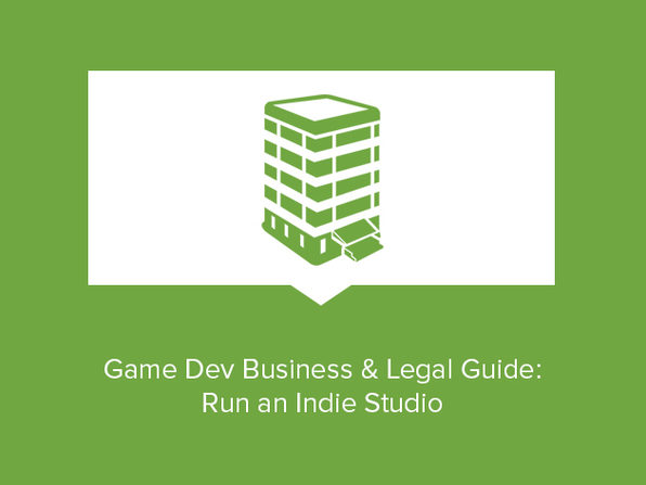 Game Developer Business & Legal Guide: Run an Indie Studio - Product Image