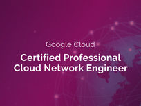 Google Cloud Certified Professional Cloud Network Engineer - Product Image