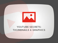'YouTube Secrets: Thumbnails & Graphics' Course - Product Image