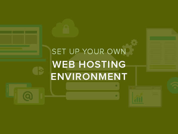 Set Up Your Own Web Hosting Environment - Product Image