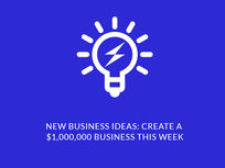New Business Ideas: Create Your $1,000,000 Business This Week - Product Image