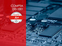 CompTIA A+ 220-1001 (Core 1) - Product Image