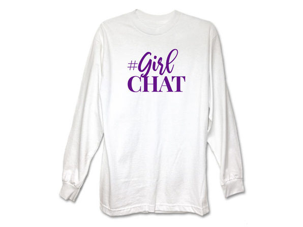 "'The Real' ""#GirlChat"" White Long Sleeve Shirt"