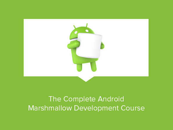The Complete Android Marshmallow Development Course - Product Image