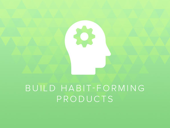 How to Build Habit-Forming Products - Product Image