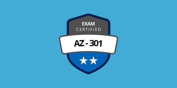 AZ-301 Microsoft Azure Integration & Security Exam Prep - Product Image