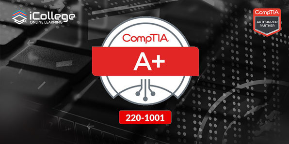 CompTIA Accelerated A+ Core (220-1001) - Product Image