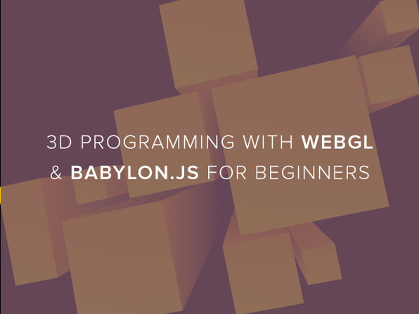 3D Programming with WebGL & Babylon.js for Beginners - Product Image