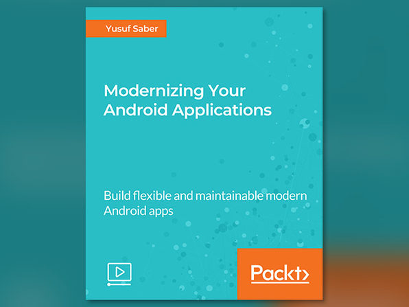 Modernizing Your Android Applications - Product Image